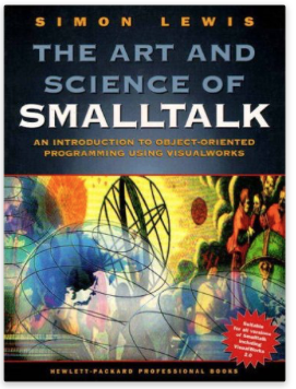 Art and Science of Smalltalk